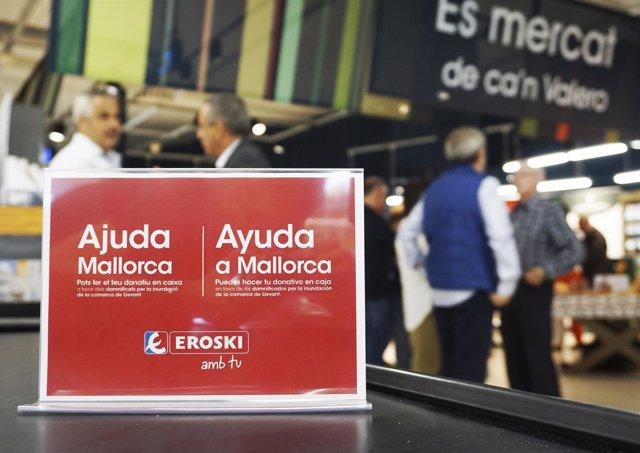 Cartel de Eroski para recaudación de fondos de damnificados en Mallorca