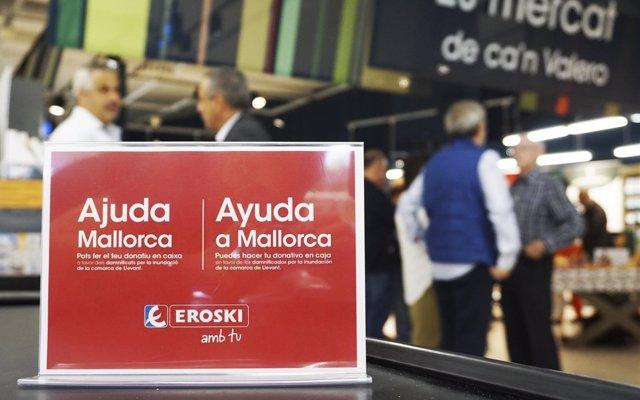 Eroski inicia una campaña para recaudar fondos para los damnificados por las inundaciones de Mallorca