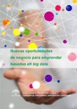 Estudio sobre nuevas oportunidades de negocio para emprender basadas en big data