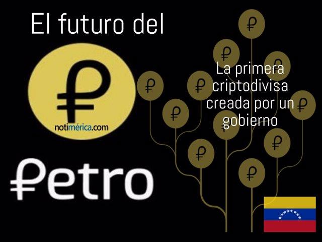 El futuro de El Petro, la criptomoneda de Venezuela