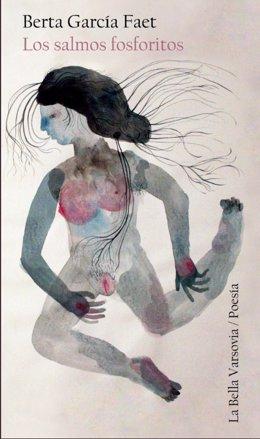 Portada de 'Los salmos fosforitos' de Berta García Faet