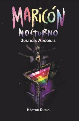 Maricón Nocturno, novela de Héctor Rubio