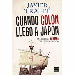Portada del libro 'Cuando Colón llegó a Japón' de Javier Traité.