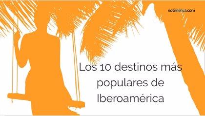 El top 10 de los destinos más populares de Iberoamérica