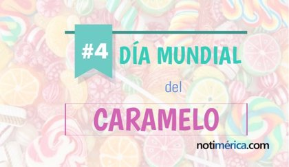 4 de noviembre: Día Mundial del Caramelo, ¿a qué se debe la elección de esta fecha?