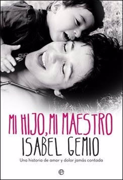Isabel Gemio presenta en Cáceres y Badajoz el libro en el que relata la vida con su hijo enfermo de distrofia muscular