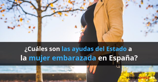 Cuál son las ayudas del Estado a la mujer embarazada en España