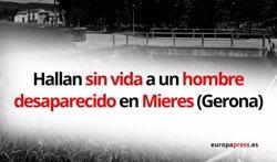 ENCUENTRAN SIN VIDA AL HOMBRE ARRASTRADO POR EL AGUA DE UN TORRENTE EN MIERES (GIRONA)