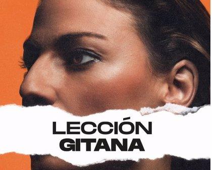 'Lección gitana', el capítulo perdido de la historia para combatir el desconocimiento sobre el pueblo gitano