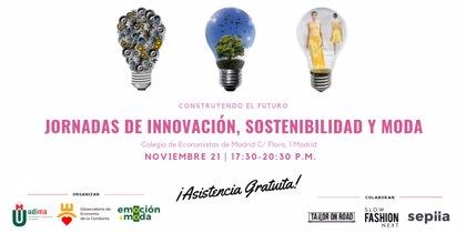 El Colegio de Economistas de Madrid acoge el miércoles unas Jornadas de Innovación, Sostenibilidad y Moda