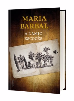 La novel·la 'A l'amic escocès' de Maria Barbal