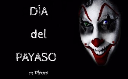 10 de diciembre: Día del Payaso en México, ¿cuál es el origen de esta efeméride?