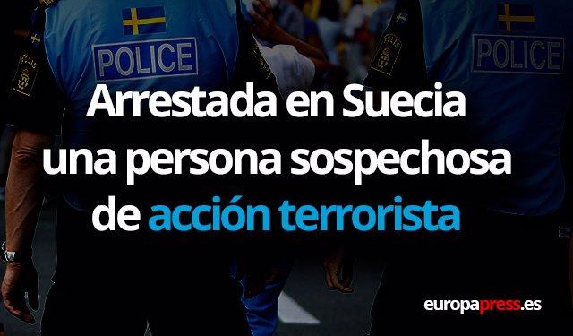 Arrestada una persona sospechosa de acción terrorista en Suecia