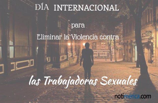 Día Internacional para Eliminar la Violencia Contra las Trabajadoras Sexuales