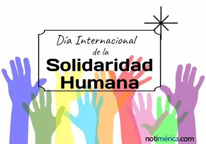 20 de diciembre: Día Internacional de la Solidaridad Humana, ¿por qué se escogió este día para su celebración?