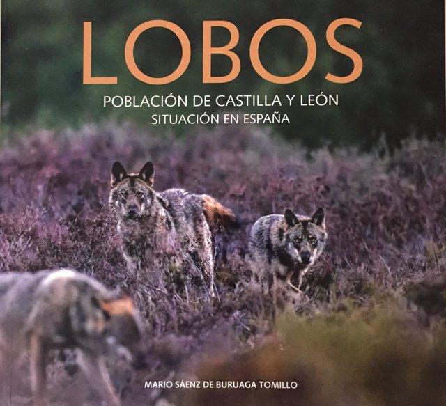 Portada de 'Lobos: Población de Castilla y León. Situación en España'
