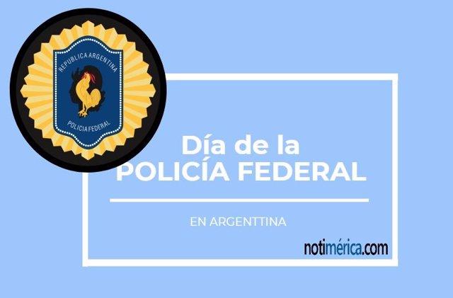 Día de la Policía Federal en Argentina