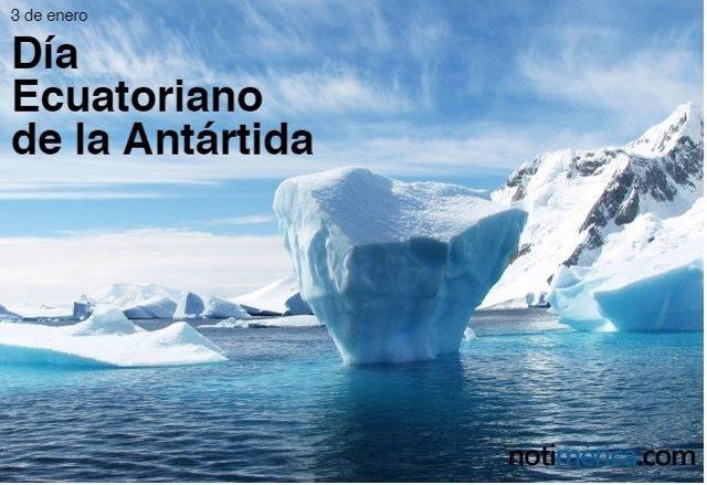 Día Ecuatoriano de la Antártida