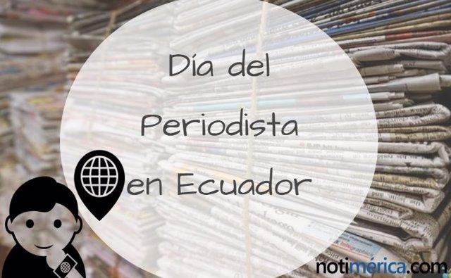 DÍA DEL PERIODISTA EN ECUADOR