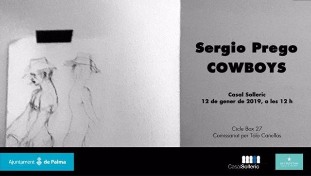 Cartel del proyecto 'Cowboys' en el Casal Solleric