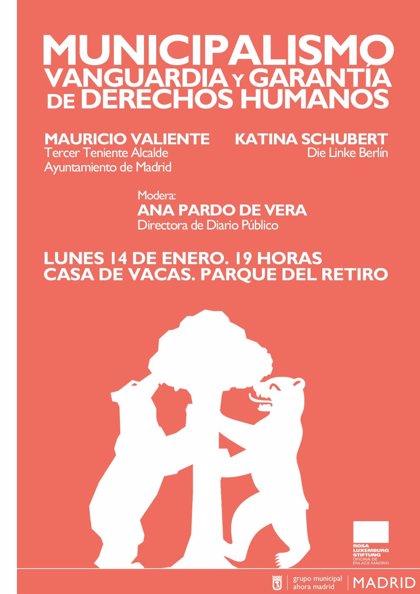 Ahora Madrid y la Fundación Rosa Luxemburgo organizan un debate sobre las ciudades ante el auge de la extrema derecha