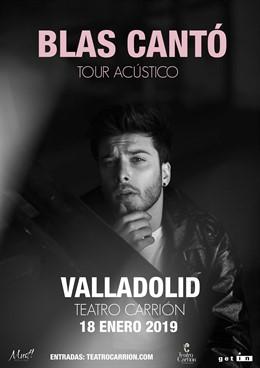 Valladolid.- Cartel concierto Blas Cantó 14-1-18