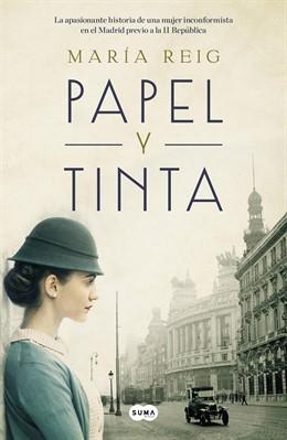 Portada del libro 'Papel y Tinta', novela de ficción histórica de María Reig