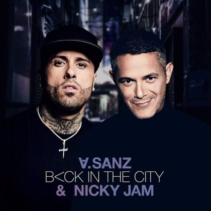 Alejandro Sanz anuncia una colaboración con Nicky Jam que se estrena este jueves, 'Back in the city'