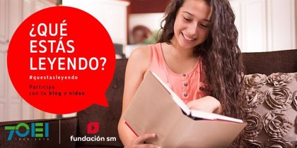 La Fundación SM y la OEI lanzan la sexta edición del concurso iberoamericano 'Qué estás leyendo'