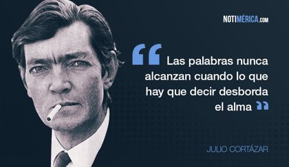 Julio Cortázar, desde la realidad surrealista a la fantasía intransigente
