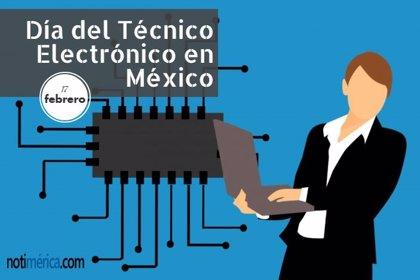 17 de febrero: Día del Técnico Electrónico en México, ¿por qué se celebra esta efeméride?