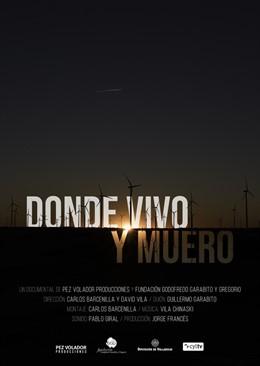 Valladolid.- Cartel de 'Donde vivo y muero'