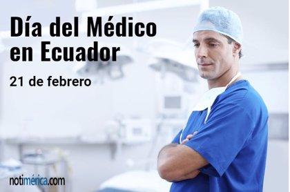 21 de febrero: Día del Médico en Ecuador, ¿cuál es el motivo de esta efeméride?