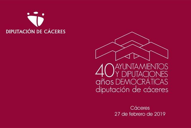 La Diputación de Cáceres celebra 40 años de ayuntamientos y diputaciones