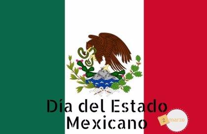 2 de marzo: Día del Estado en México, ¿por qué se conmemora hoy?
