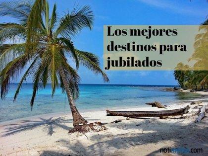 Los países iberoamericanos, los mejores destinos para los jubilados en 2019