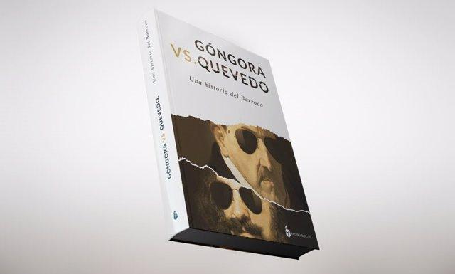Rebelión Editorial junta en una antología a Góngora y Quevedo junto a sus 'alter