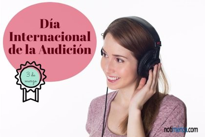 3 de marzo: Día Internacional de la Audición, ¿nos estamos quedando sordos?