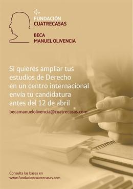 La Fundación Cuatrecasas convoca la primera edición de la Beca Manuel Olivencia