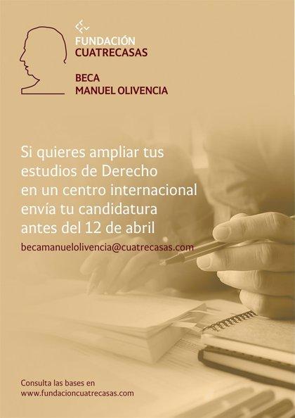 La Fundación Cuatrecasas convoca la primera edición de la Beca Manuel Olivencia para estudiantes de Derecho