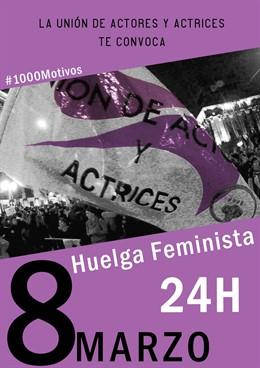 """8M.- La Unión De Actores Llama A La Huelga General Para """"Hacer Escuchar La Situa"""
