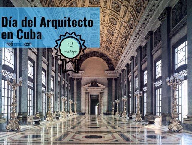 13 De Marzo: Día Del Arquitecto En Cuba, ¿Por Qué Se Celebra Esta Efeméride?