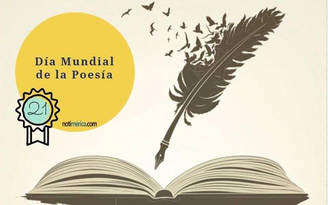 21 De Marzo: Día Mundial De La Poesía, ¿Conoces Los Poemas Más Famosos?