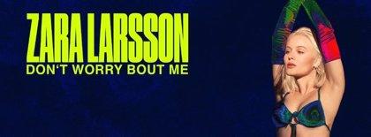Escucha Don't worry bout me, el infeccioso nuevo single de Zara Larsson