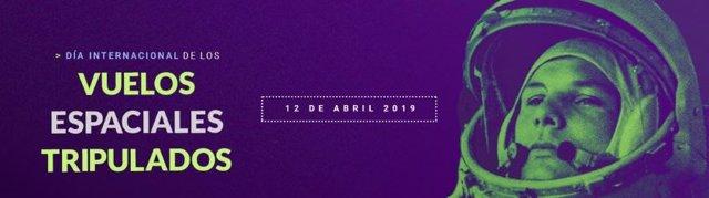 ¿Por Qué Se Celebra El 12 De Abril El Día Internacional De Los Vuelos Espaciales