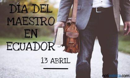 13 de abril: Día del Maestro en Ecuador, ¿a quién hace honor la celebración de este día?