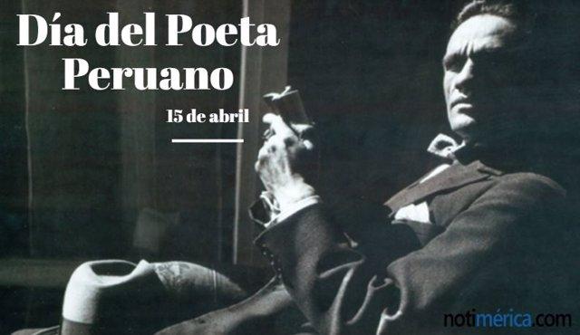 15 De Abril: Día Del Poeta Peruano, ¿A Quién Hace Honor Esta Fecha?