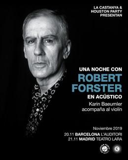 Robert Forster actuarà a Barcelona i Madrid amb el seu nou disc 'Inferno'