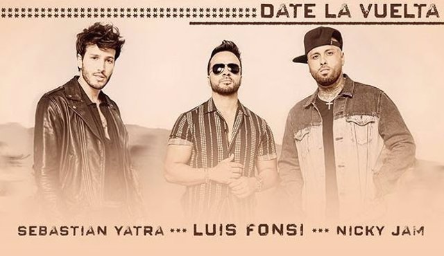 Así suena 'Date la vuelta' de Luis Fonsi junto a Sebastián Yatra y Nicky Jam