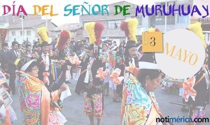 3 de mayo: Día del Señor Muruhuay en Perú, ¿qué se venera en esta fecha?